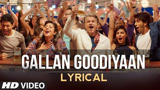Download 'Gallan Goodiyaan' Full Song with LYRICS | Dil Dhadakne Do | T-Series MP3 song and Music Video