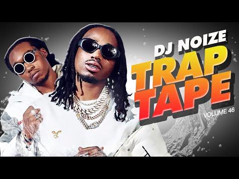 Download 🌊 Trap Tape #46 | June 2021 | Best New Rap Songs | Hip Hop DJ Mix | DJ Noize Mixtape