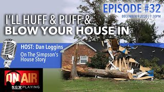 I'll Huff & Puff & Blow Your House In | SG Radio Episode 32