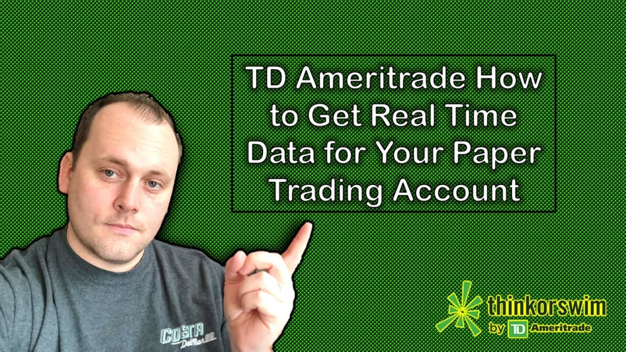 ⏰ TD Ameritrade How to Get Real Time Data for Your Paper Trading Account |  Stock Market
