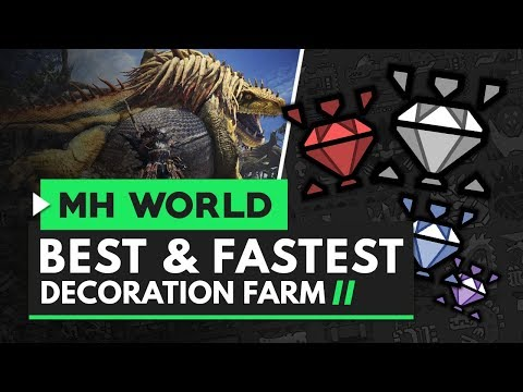 Monster Hunter World | The Best & Fastest Decoration Farm