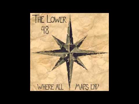 The Lower 48 - The End
