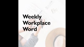 Visioneer - Weekly Workplace Word