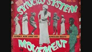 Sunny Ade & his African Beats - Syncro System Movement