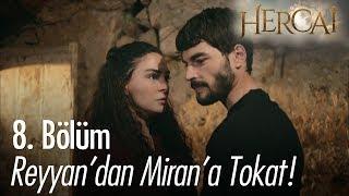 Reyyan'dan Miran'a tokat! - Hercai 8. Bölüm