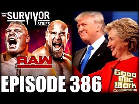 WWE RAW Review 11-7-16 / Survivor Series Card / Austin vs Goldberg?? / Hillary vs Trump