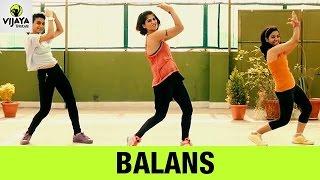 Zumba Routine on Balans Song | Zumba Dance Fitness | Choreographed by Vijaya Tupurani