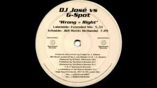 DJ José vs. G-Spott - Wrong = Right (Extended Mix) [Spotsound Records 1999]