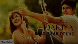 DARIYA ( BAAR BAAR DEKHO | ARKO )  FULL SONG WITH LYRICS | SIDHARTH | Zee Music Company
