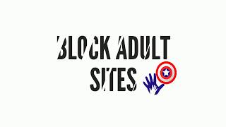 Block Adult sites - Block porn websites - Best parental control app