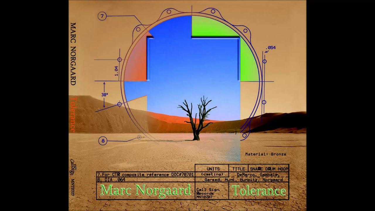 Marc Norgaard - Tolerance