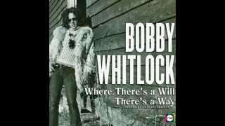Bobby Whitlock - Where There s a Will, There s a Way