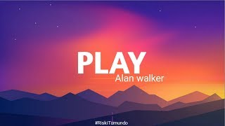 Download Alan walker-Play (Lirik)