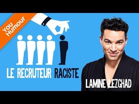 LAMINE LEZGHAD - Le recruteur raciste
