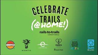 Celebrate Trails @Home | A Virtual Celebration of Trails