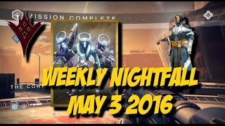 Destiny TTK - Weekly Nightfall - May 3 2016