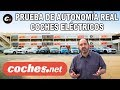 Coches Eléctricos | Prueba De Autonomía Real | Comparativa / Test / Review | Coches.net