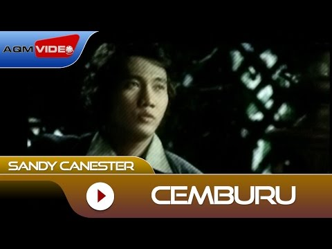 Free Download Sandy Canester - Cemburu | Official Video Mp3 dan Mp4
