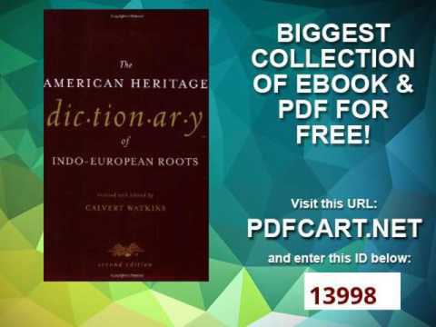 The American Heritage Dictionary of Indo European Roots