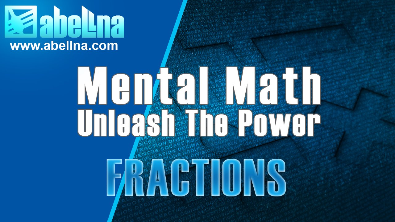 Mental Math: Quickly Add Two Fractions Mentally Without Using The Lcd