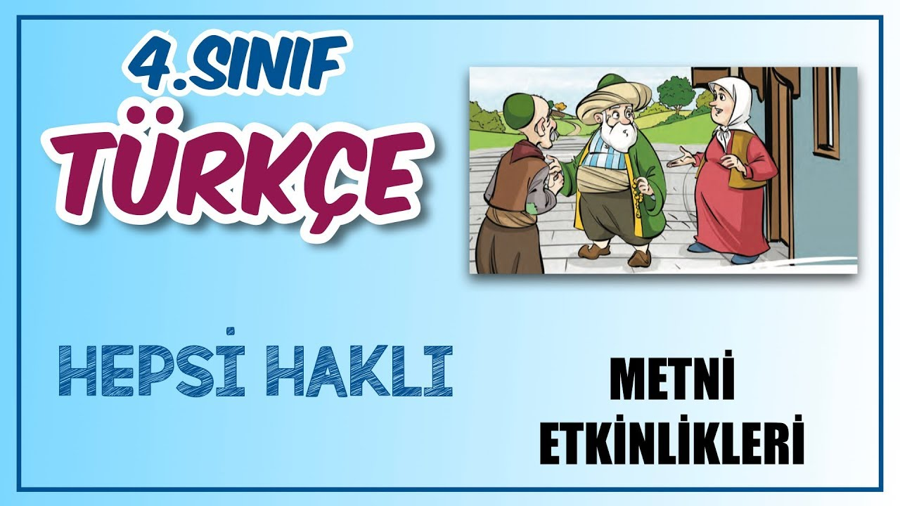 Hepsi Haklı Metni Etkinlik Cevapları 4. Sınıf Türkçe