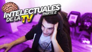 INTELECTUALES DE LA TV II