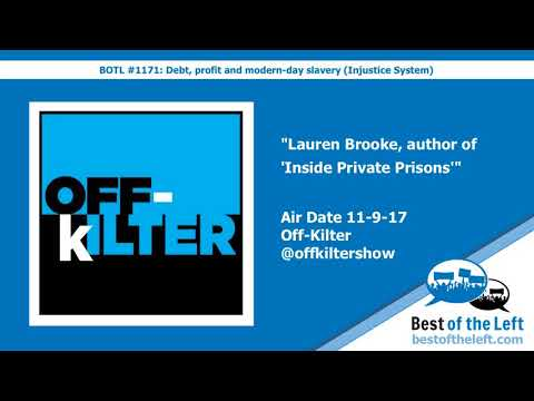 Lauren Brooke, author of Inside Private Prisons - Off Kilter - Air Date 11-9-17
