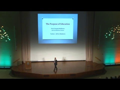 The Purpose of Education - Prof Deepak Malhotra - 2016 Speech to HBS Grads