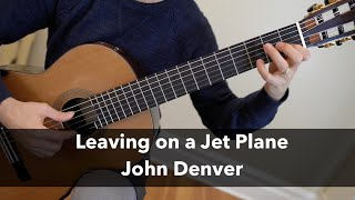 Download Leaving on a Jet Plane by John Denver for Fingerstyle or Classical Guitar