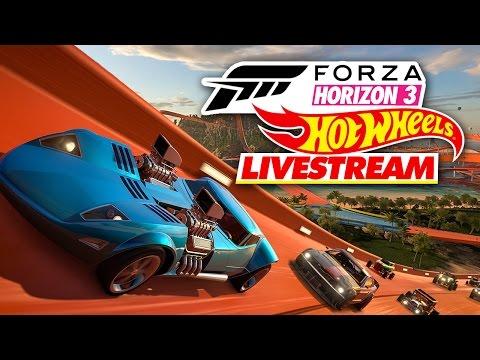 Forza Horizon 3 Hot Wheels Livestream
