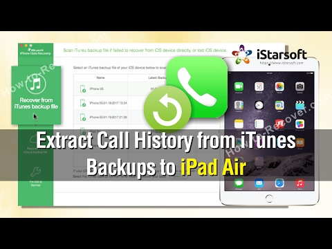 How to Extract Call History from iTunes Backups to iPad Air