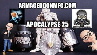 apocalypse 25 RDA by Armageddon MFG Review