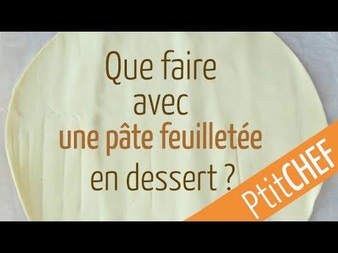 que-faire-avec-une-pâte-feuilletée-pour-le-dessert-?---ptitchef.com