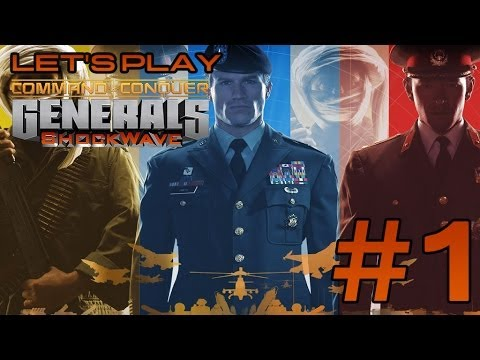 Let's Play Command and Conquer Generals Zero Hour: Shockwave Mod Ep. 1