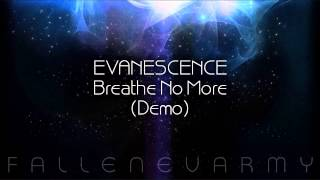Evanescence - Breathe No More (Demo)