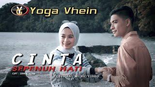 Yoga Vhein - Cinta Sepenuh Hati (Official Music Video ) | Slowrock Melayu Terbaru