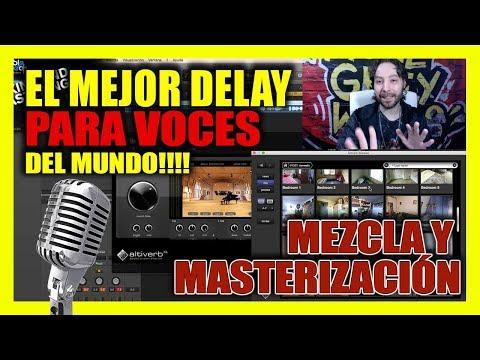 El mejor delay para voces del mundo. Tutorial mezcla y Masterización para FL Studio, Pro Tools ..