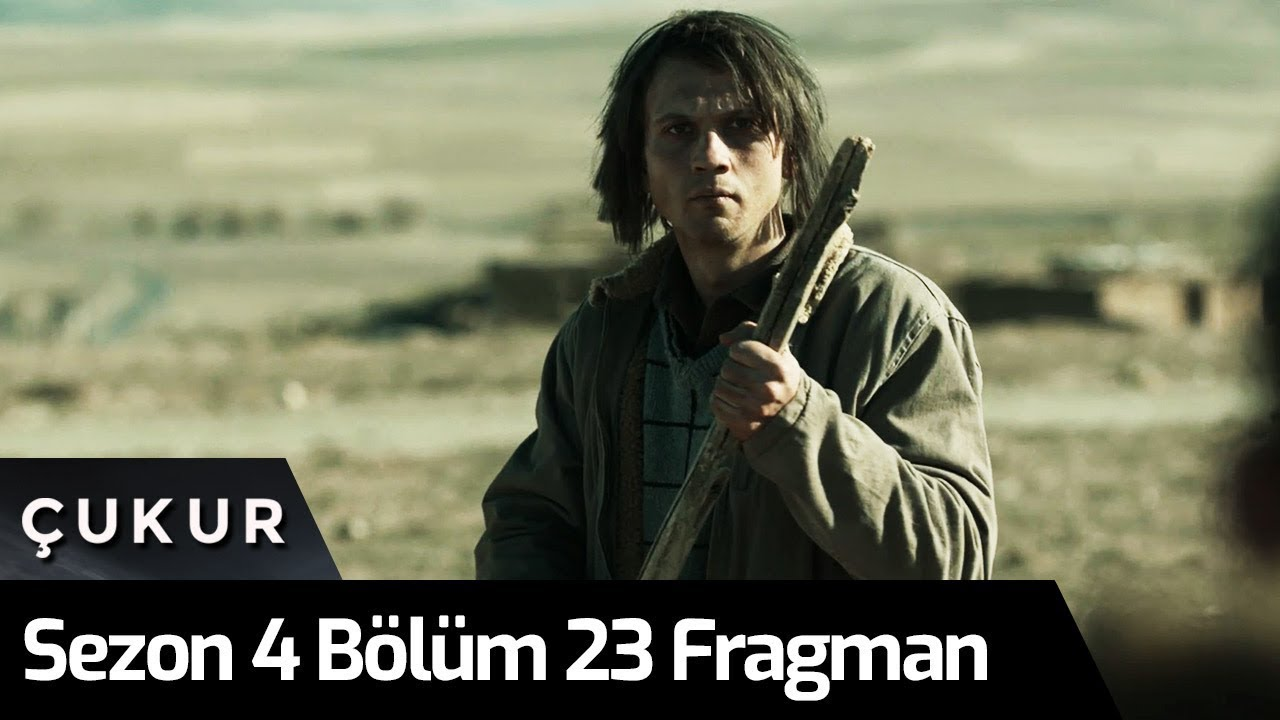 Çukur 4. Sezon 23. Bölüm Fragman