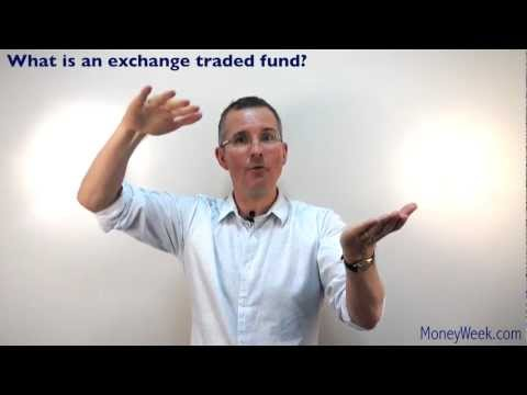 What is an exchange traded fund? - MoneyWeek Investment Tutorials