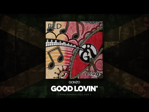 Gonzo  Good Lovin Red Roots Musician Records  June 2014