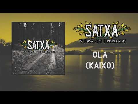 Satxa - Olá (Kaixo) Con Samu Acaracán