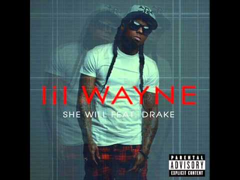 Lil Wayne & Drake - She Will {Official Clean}