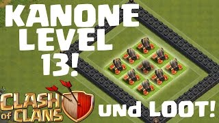 [facecam] KANONE LEVEL 13 & LOOT! || CLASH OF CLANS || Let's Play CoC [Deutsch/German HD]