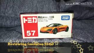 Tomica(McLaren 720s)😊🙂