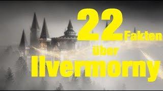 22 FAKTEN über ILVERMORNY