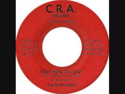 The Notations  -   What More Can I Say
