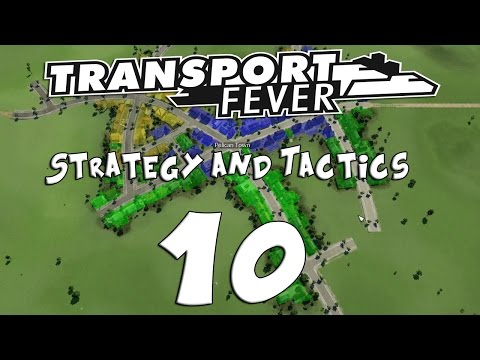 Transport Fever Strategy & Tactics #10 - Water Way Go