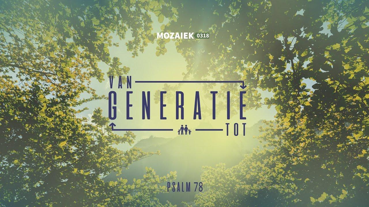 Preek: Van generatie tot generatie (deel 2) - Kees Kraayenoord
