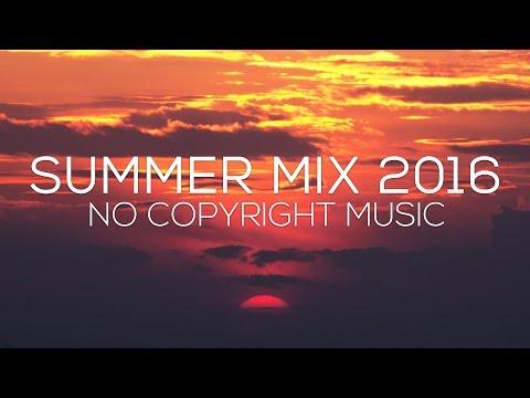 Best of No Copyright Music: Relaxing Summer 2016 Mix