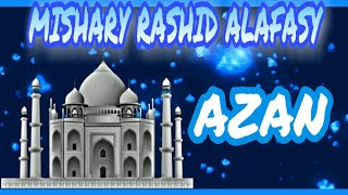 Azan Adzan By Mishary Rashid Alafasy